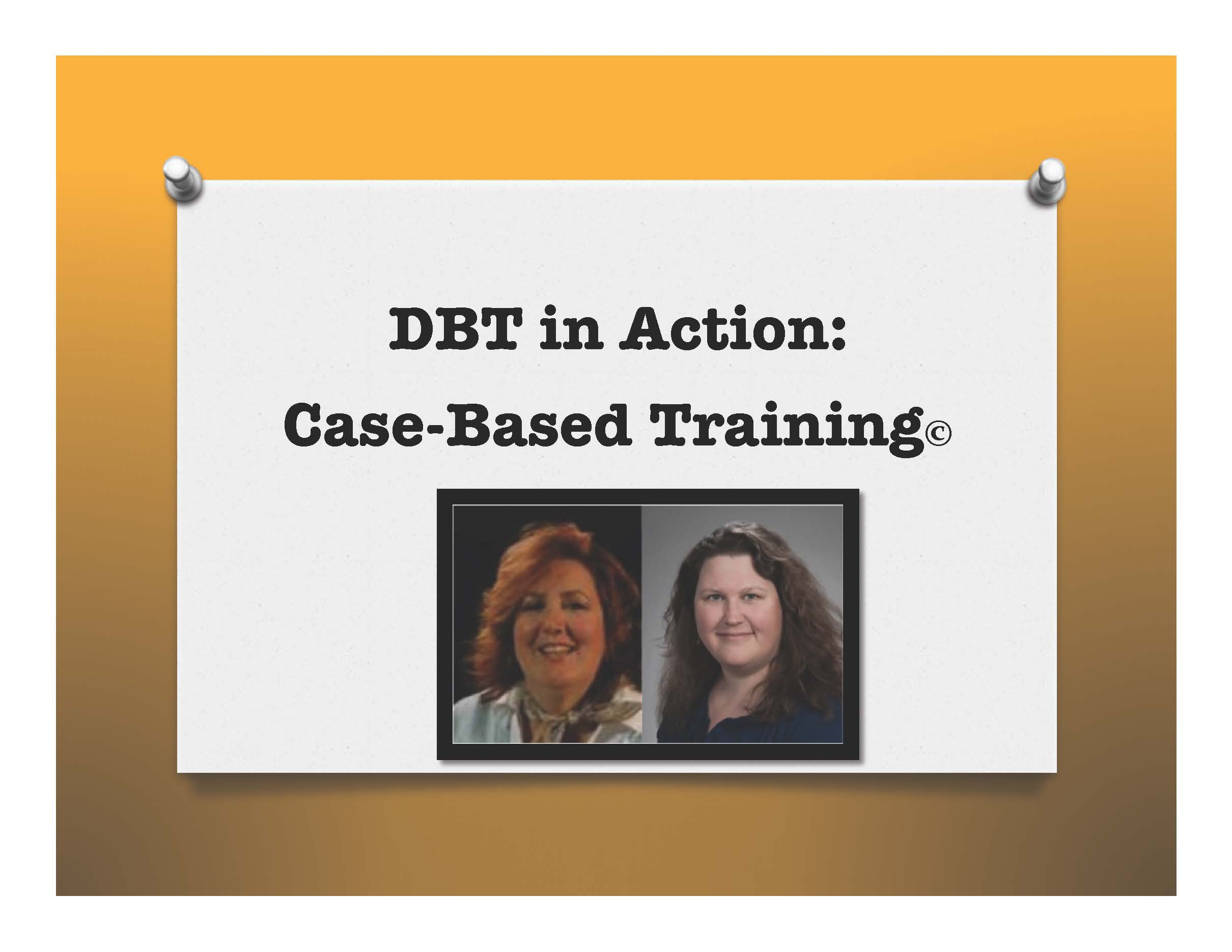 DBT In Action: Case-Based Training